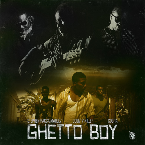 "Stephen ""Ragga"" Marley - Ghetto Boy Feat. Bounty Killer & Cobra"