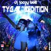 DJ JEEZY BOII x TYGA Last Kings Edition #ONEMIX