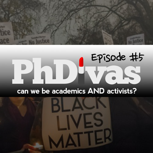 S01E05 | Can We Be Academics AND Activists?