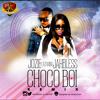 Choco Boi -Jozie Ft Jahbless