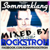 Sommerklang 8™ Musik mit Herz! ♡  2015 (mixed by Rockstroh)