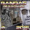 MEGAMIX MUSICA DE BANDA 2015==DJ ACUARIO