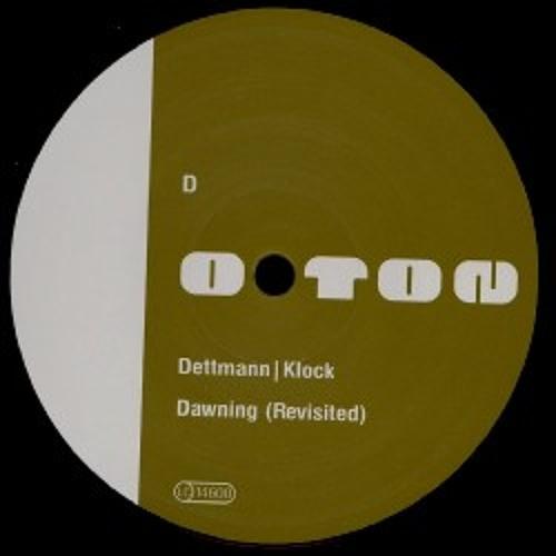 Dettmann | Klock - Dawning (Revisited)
