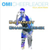 Omi Cheerleader Dj Maksy And Felix Jaehn Chacha Remix 31bpm Mp3