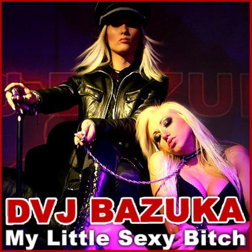 Dvj Bazuka Sexy