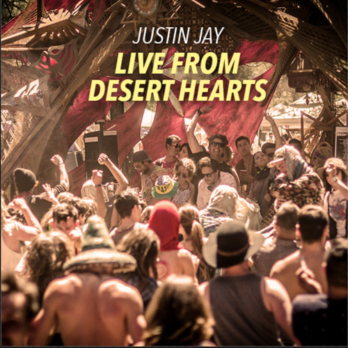Justin Jay Live From Desert Hearts