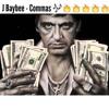 J Baybee - Commas (Remix)