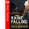 Weekly Deal - Raine Falling by Paula Marinaro