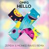 OMFG - Hello (Zepidix & Monkid Remix)