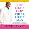 Act Like a Lady, Think Like a Man, Expanded Edition by Steve Harvey