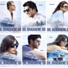 Dil Dhadakne Do - Title Song - Priyanka Chopra & Farhan Akhtar