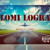 Roylie Ft. Yoyo - Lomi Logra