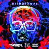 Withdrawal (Explicit)