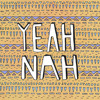 Yeah Nah - Tribe (ft. Cam Nacson) [Thissongissick.com Premiere] [Free Download]