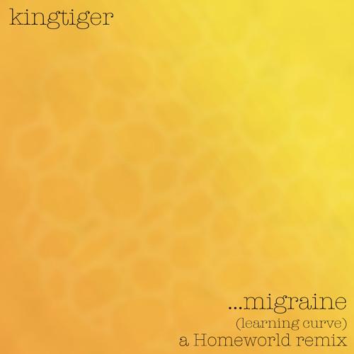 Migraine (Learning Curve) - Homeworld Remix