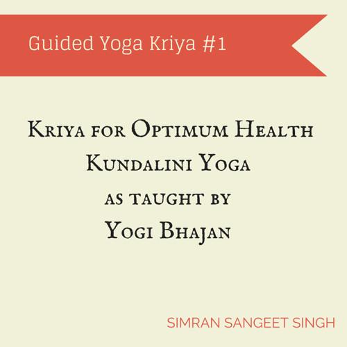 Optimum Health Kriya Guid by SimranSangeet | Simran Sangeet | Free