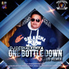 DJ Deshal  Kenya - One Bottle Down (Club Remix)