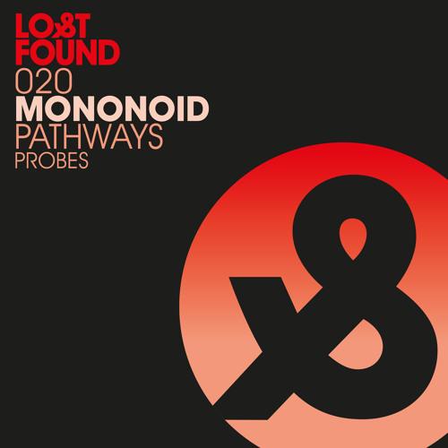 Mononoid - Pathways/Probes