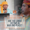 Rappler Talk: Are the Lumad victims in war and peace?