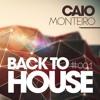 CAIO MONTEIRO - Back to House #001