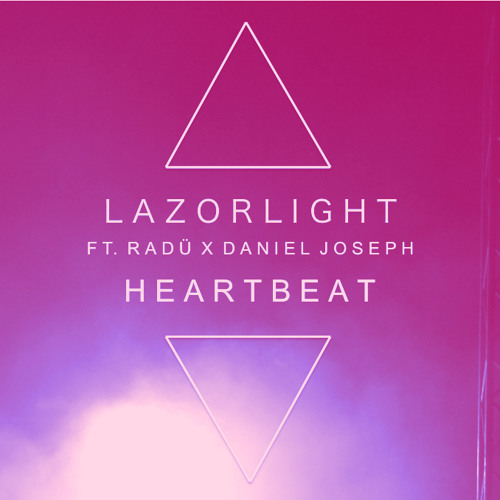 Lazorlight - Heartbeat (Feat. RADÜ & Daniel Joseph)