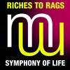 Riches To Rags - Symphony Of Life PREVIEW (menamusic.com)