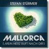 Download Stefan Stürmer - Mallorca (Mein Herz Ruft Nach Dir) Ballermann Hits 2015 Mp3