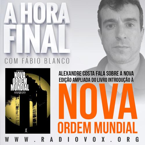 A HORA FINAL - ALEXANDRE COSTA - 06/05/2015