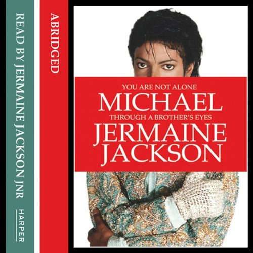 Jermaine Jackson - You Are Not Alone, Michael; Through A Brother's Eyes (audiobook sample)