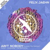 Ain't Nobody (Loves Me Better) [feat. Jasmine Thompson] - Felix Jaehn [BRUCKLYN Intro Version]