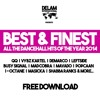 BEST & FINEST - ALL THE DANCEHALL HITS OF THE YEAR 2014 - MIXED BY DELAM INTERNATIONAL