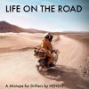Life On The Road | A Mixtape For Drifters
