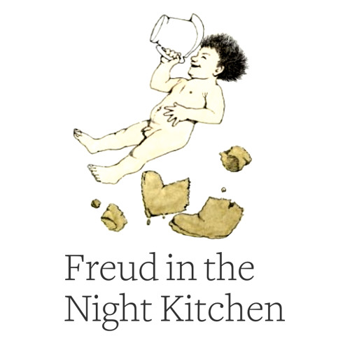 Freud in the Night Kitchen