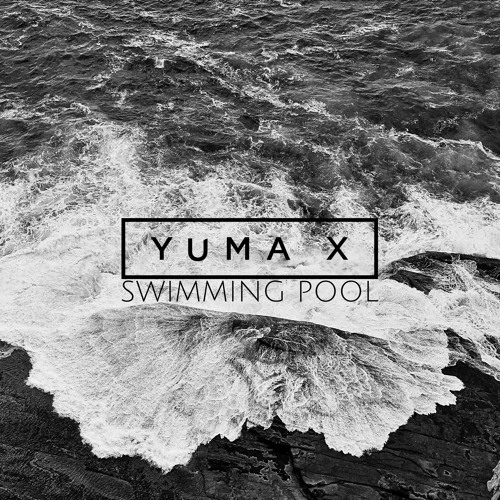 swimming pool by yuma x free listening on soundcloud