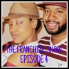 The Franchise Show Ep. 4