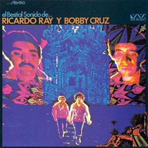 Ricardo Ray & Bobby Cruz - Un Sonido Bestial
