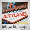 Daftar Lagu Welcome To JuicyLand feat. Nicci mp3 (9.86 MB) on topalbums