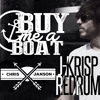 Chris Janson Buy Me A Boat J Krisp Redrum Mp3