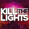 Turn2Dark - Kill The Lights Radio 001