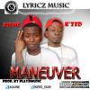 MaNeuVer x K'zed (Prod by Play Music)