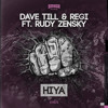 Dave Till & Regi Ft Rudy Zensky - HIYA 'OUT NOW on Beatport'