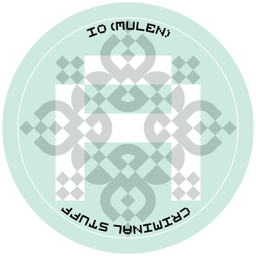 iO (MULEN) - CRIMINAL STUFF [ARR004]