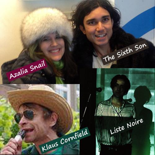 SEL 05'15: AZALIA SNAIL, THE SIXTH SON, KLAUS CORNFIELD & LISTE NOIRE