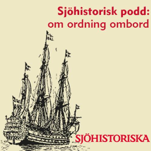 Sjöhistorisk podd: Om ordning ombord