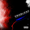 Problems Feat. Tawaine (Prod. By Semaj Foreman)