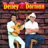 Download Delley e Dorivan - Só Ela Não Voltou Mp3