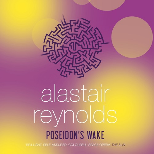 POSEIDON'S WAKE by Alastair Reynolds, read by Adjoa Andoh