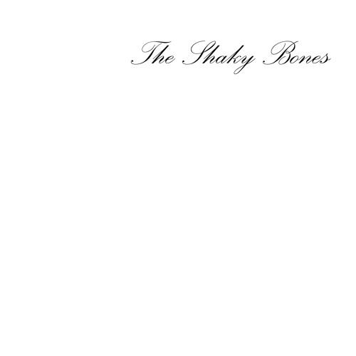 Dann Hau I Ab - The Shaky Bones