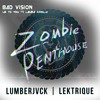 Lektrique & LUMBERJVCK X Bad Vision & Zombie Penthouse - Omega Lied To You (Dr.H0PE! Mashup)
