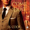 Audiobook Sample of Come to Dust by J S Cook
